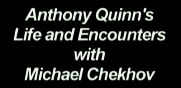 Anthony Quinn on CHekhov